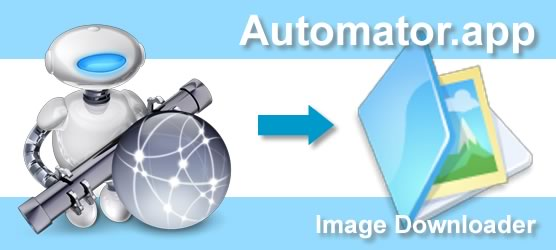 Mac Automatorを使ってWebページの画像を一括ダウンロード